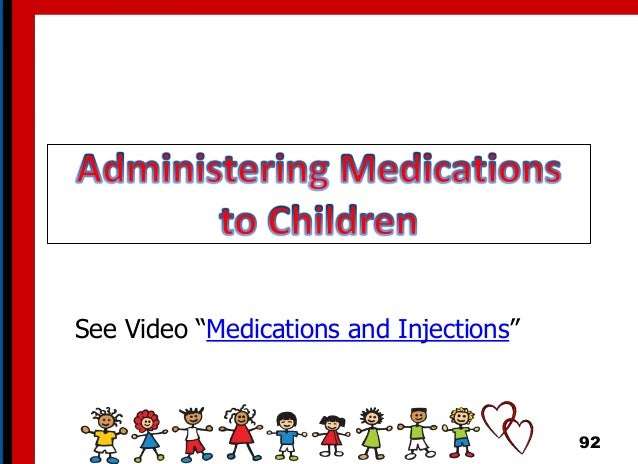"""92 See Video """"Medications and Injections"""""""