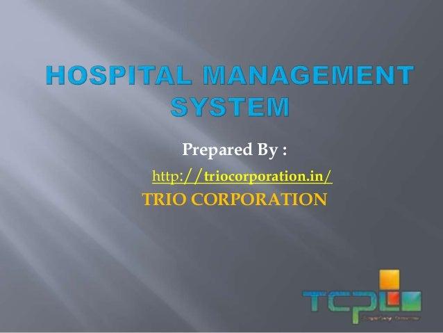 Prepared By : TRIO CORPORATION http://triocorporation.in/