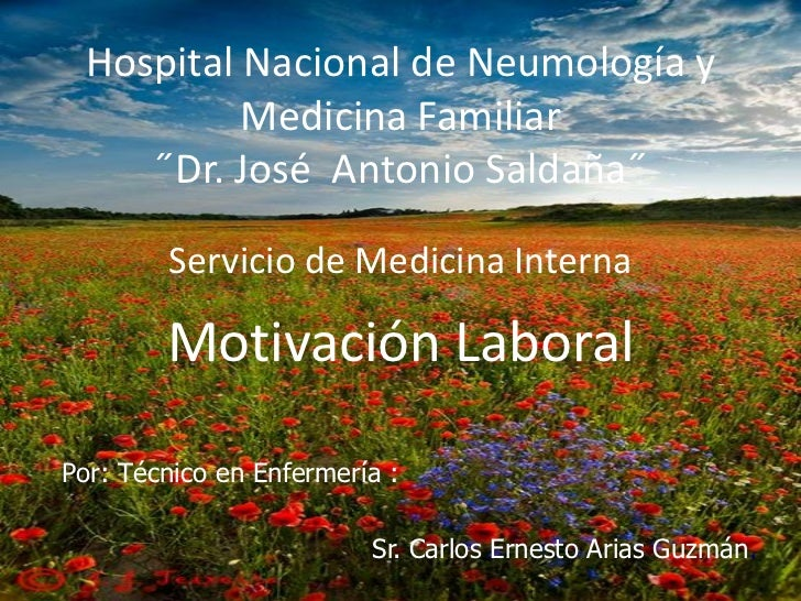 Hospital Nacional de Neumología y          Medicina Familiar    ˝Dr. José Antonio Saldaña˝        Servicio de Medicina Int...