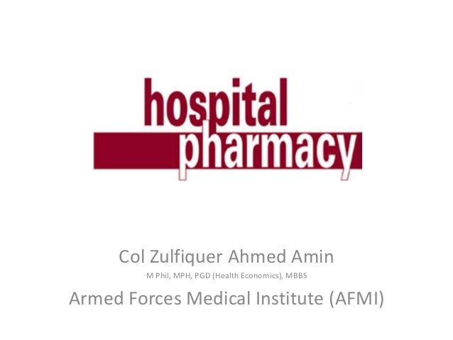 Col Zulfiquer Ahmed Amin M Phil, MPH, PGD (Health Economics), MBBS Armed Forces Medical Institute (AFMI)