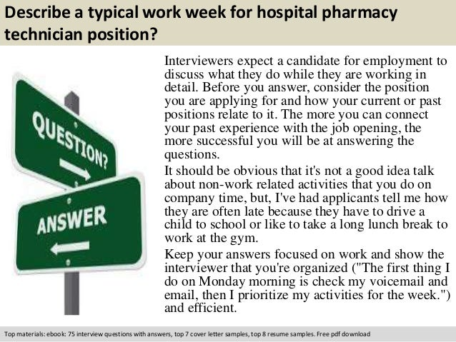 free pdf download 3 describe a typical work week for hospital pharmacy technician - Pharmacy Technicianinterview Questions And Answers