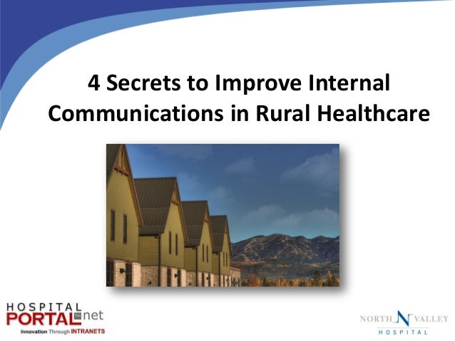 4 Secrets to Improve Internal Communications in Rural Healthcare