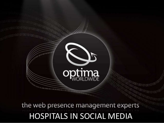 Cool Optima Image HereHOSPITALS IN SOCIAL MEDIA