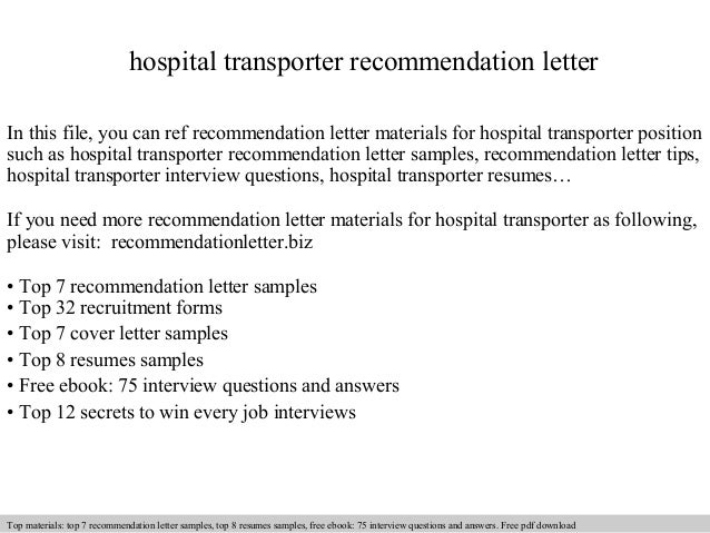 hospital transporter recommendation letter in this file you can ref recommendation letter materials for hospital recommendation letter sample - Sample Resume Hospital Transporter