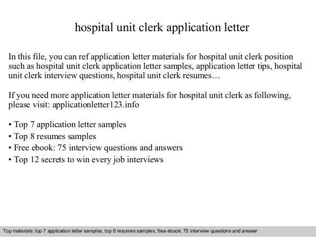 Beautiful Unit Clerk Cover Letter Sample. Hospital Unit Clerk Application Letter ...