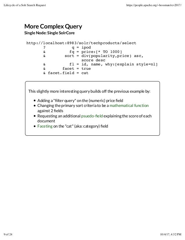 More Complex Query Single Node: Single SolrCore http://localhost:8983/solr/techproducts/select ? q = ipod & fq = price:[* ...
