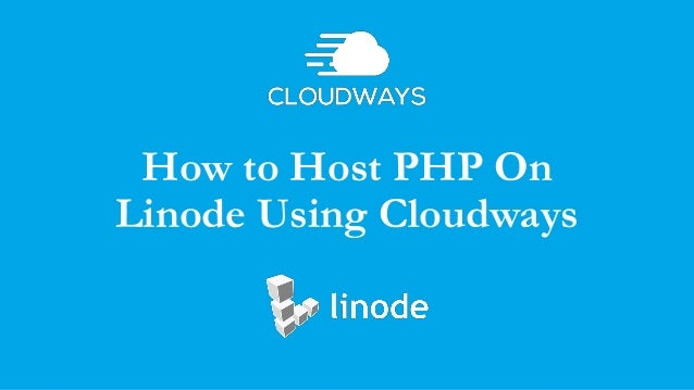 How to Host PHP On Linode Using Cloudways