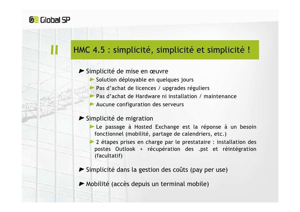 Hosted Exchange, l'envers du décor : la plateforme HMC 4.5 Slide 3