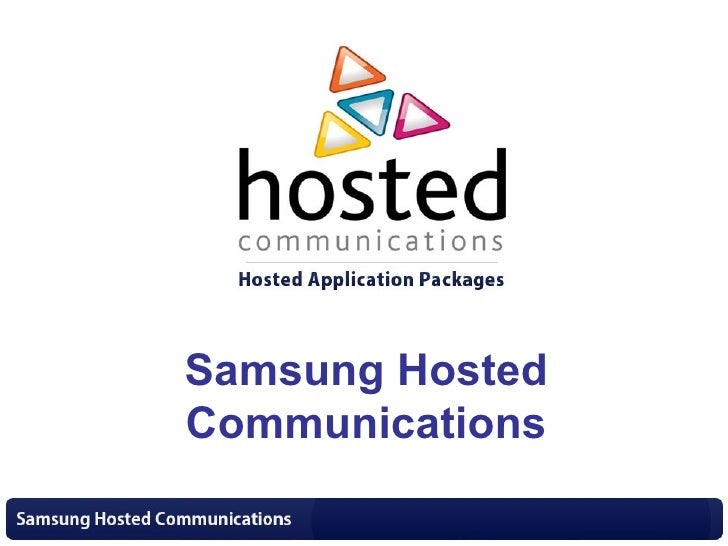 Samsung Hosted Communications