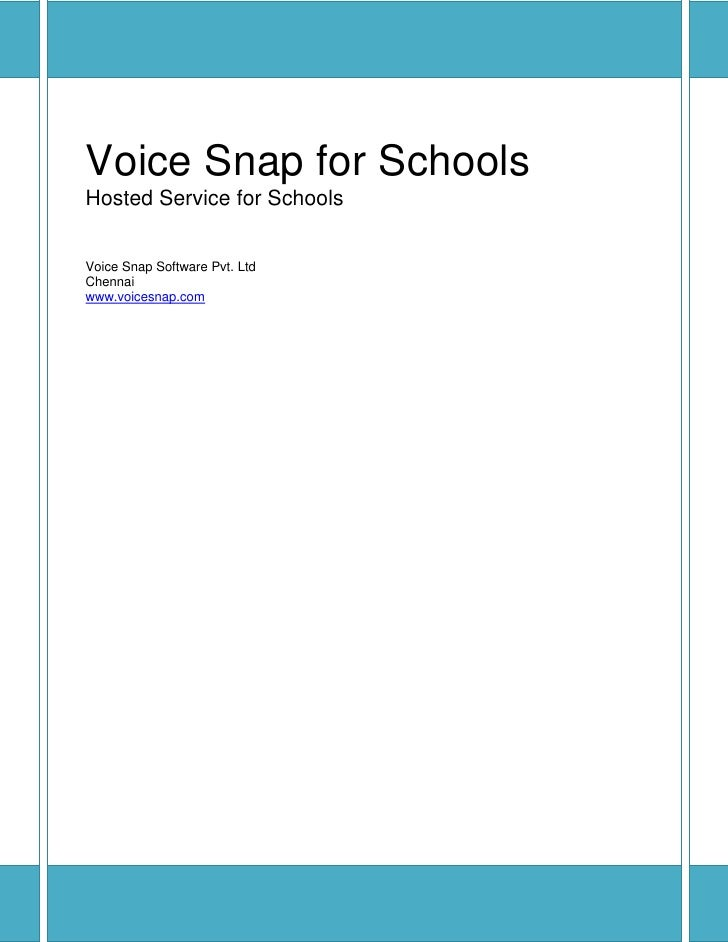 Voice Snap for Schools Hosted Service for Schools   Voice Snap Software Pvt. Ltd Chennai www.voicesnap.com