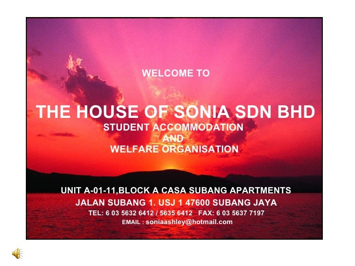 THE HOUSE OF SONIA SDN BHD STUDENT ACCOMMODATION   AND  WELFARE ORGANISATION WELCOME TO UNIT A-01-11,BLOCK A CASA SUBANG A...
