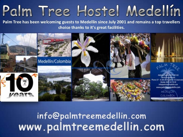 Palm Tree Hostel Medellín<br />Palm Tree has been welcoming guests to Medellin since July 2001 and remains a top traveller...