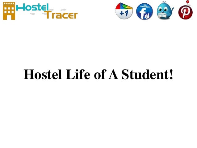Short Paragraph or Essay on Hostel Life of a Student