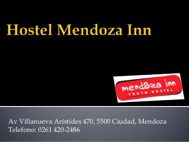 Av Villanueva Arístides 470, 5500 Ciudad, Mendoza Telefono: 0261 420-2486