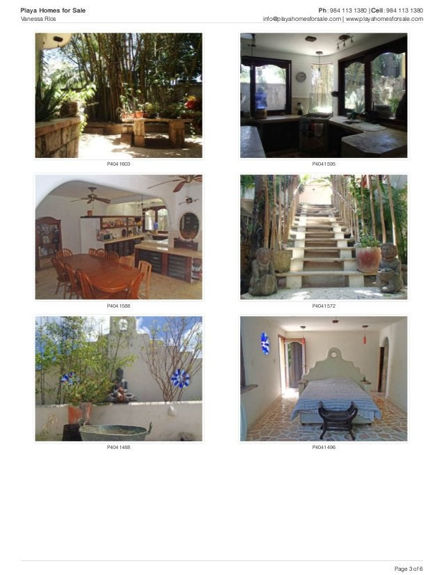 P4041603 P4041595 P4041588 P4041572 P4041488 P4041496 Playa Homes for Sale Ph: 984 113 1380 | Cell: 984 113 1380 Vanessa R...