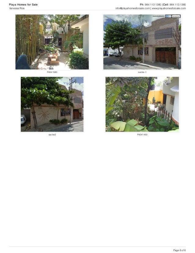 P4041580 sacbe-1 sacbe2 P4041450 Playa Homes for Sale Ph: 984 113 1380 | Cell: 984 113 1380 Vanessa Ríos info@playahomesfo...