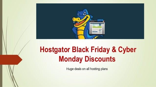Hostgator Black Friday & Cyber Monday Discounts Huge deals on all hosting plans