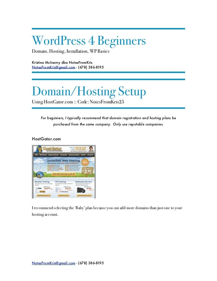 WordPress 4 BeginnersDomain, Hosting, Installation, WP BasicsKristina McInerny dba NotesFromKrisNotesFromKris@gmail.com - ...