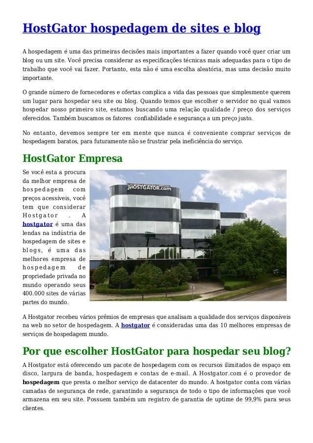 HostGator hospedagem de sites e blog A hospedagem é uma das primeiras decisões mais importantes a fazer quando você quer c...