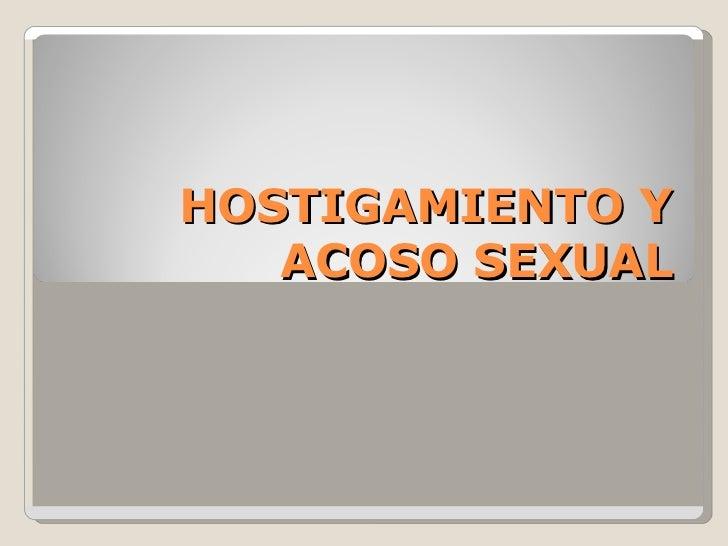 HOSTIGAMIENTO Y ACOSO SEXUAL