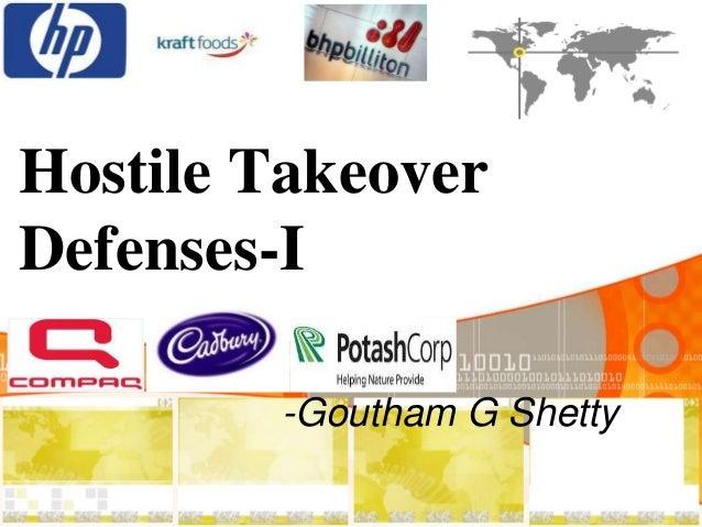 Hostile Takeover Defenses-I -Goutham G Shetty