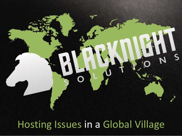 Hosting Issues in a Global Village