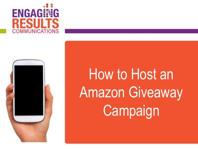 How to Host an Amazon Giveaway Campaign