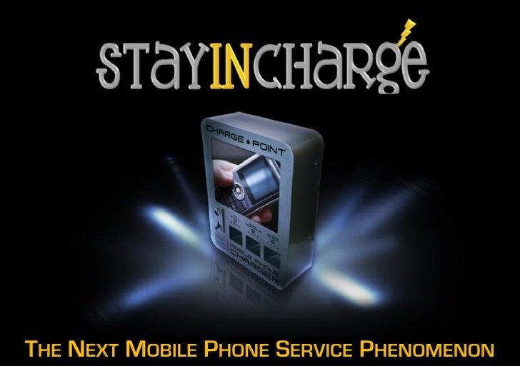 THE NEXT MOBILE PHONE SERVICE PHENOMENON