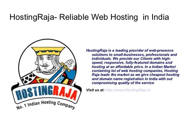 HostingRaja- Reliable Web Hosting in India                    HostingRaja is a leading provider of web-presence           ...