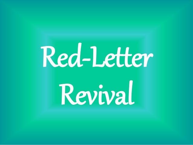 Red Letter Revival.Hosting The Presence Part 8