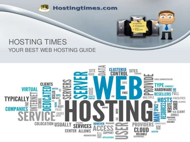 HOSTING TIMES YOUR BEST WEB HOSTING GUIDE