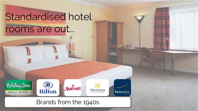 Standardised hotel rooms are out... Brands from the 1940s