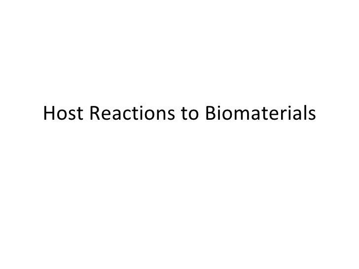 Host Reactions to Biomaterials
