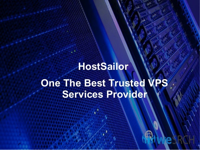HostSailor One The Best Trusted VPS Services Provider