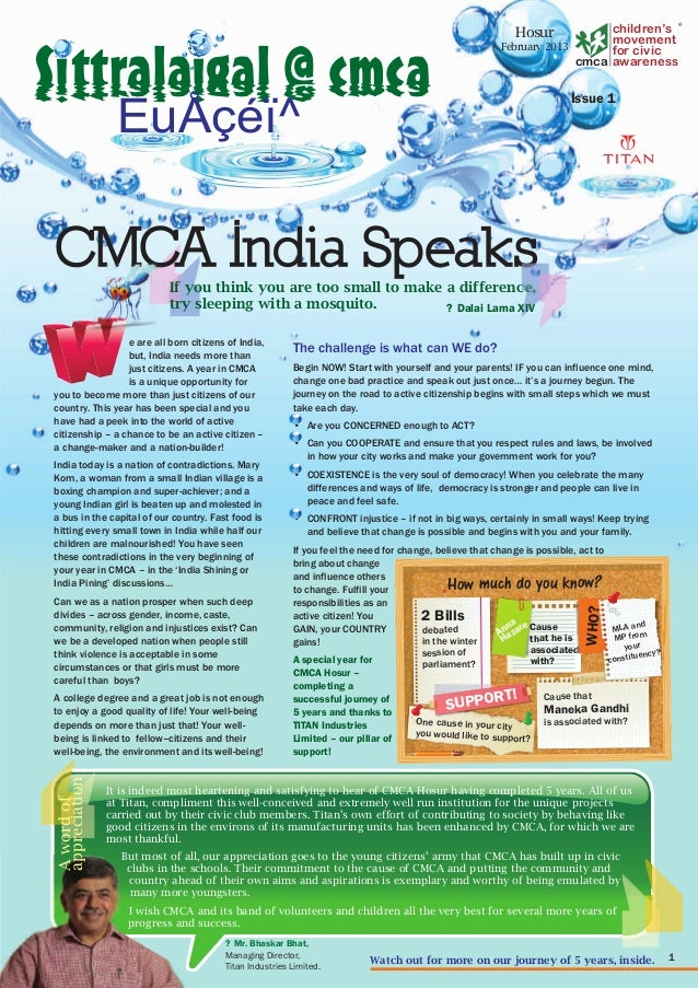 e are all born citizens of India, but, India needs more than just citizens. A year in CMCA is a unique opportunity for you...
