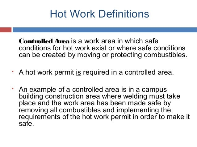 Hot work permit program safety training by unc hot work definitions pronofoot35fo Image collections