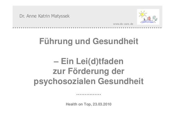 Dr. Anne Katrin Matyssek                                                         www.do-care.de         Führung und Gesund...