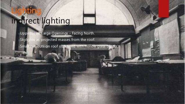 Lighting indirect lighting oUpper Level Large Openings - Facing North. oSkylights as projected masses from the roof. oSmal...