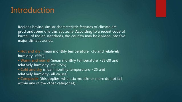 Introduction Regions having similar characteristic features of climate are grod undupeer one climatic zone. According to a...