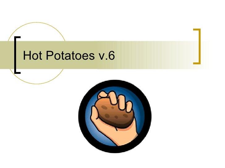 Hot Potatoes v.6