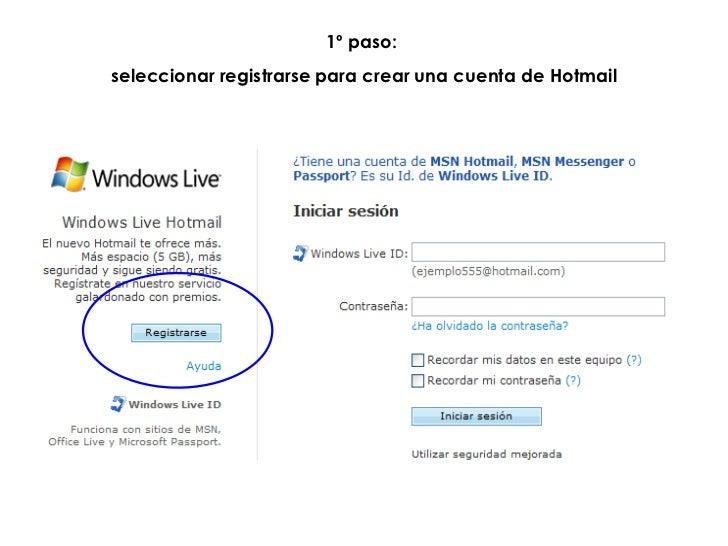 1º paso:  seleccionar registrarse para crear una cuenta de Hotmail