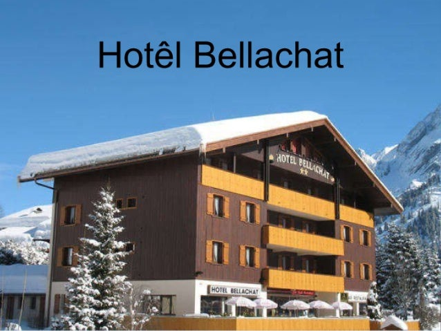 Diaporama Hotel Bellachat