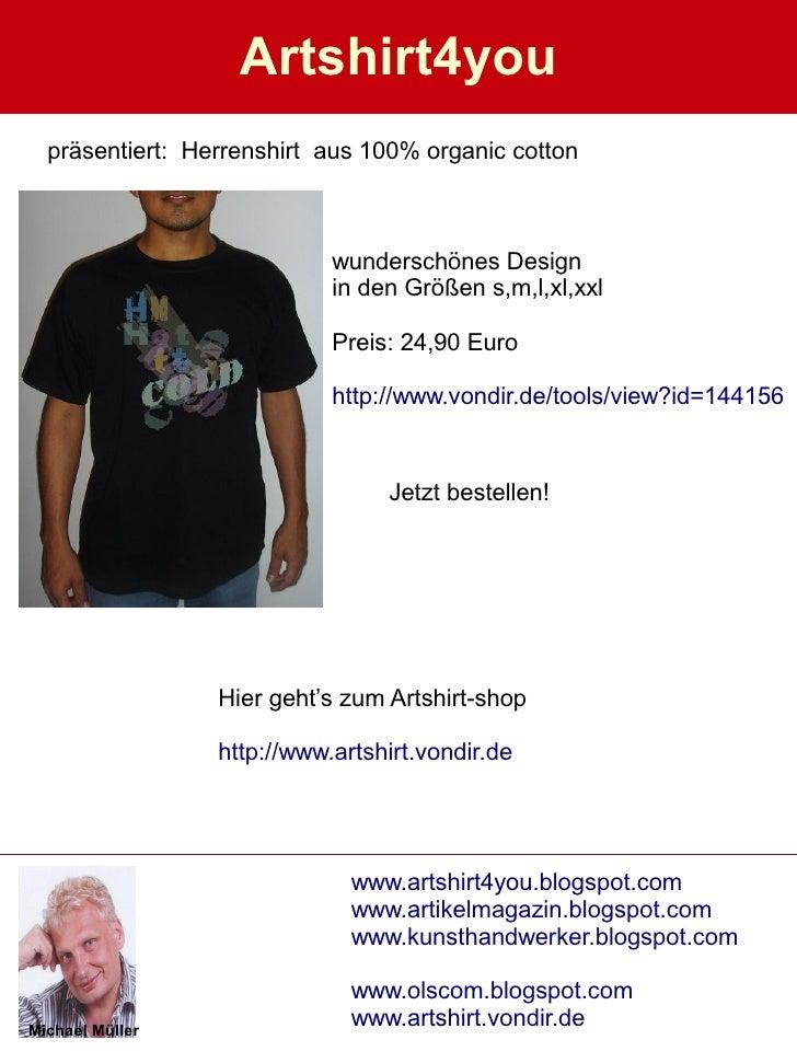 Artshirt4you   präsentiert: Herrenshirt aus 100% organic cotton                                wunderschönes Design       ...