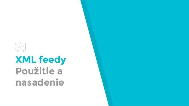 XML feedy Použitie a nasadenie