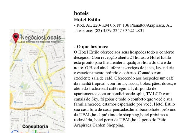 hoteis Hotel Estilo - Rod. AL 220- KM 06, Nº 106 Planalto0Arapiraca, AL - Telefone: (82) 3539-2247 / 3522-2831 - O que faz...