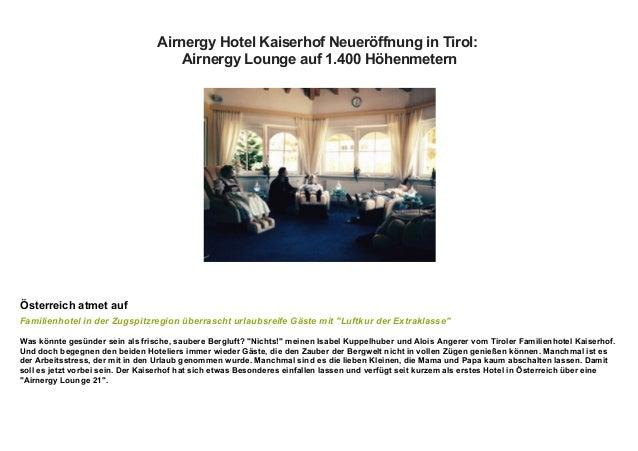 Airnergy Hotel Kaiserhof Neueröffnung in Tirol: Airnergy Lounge auf 1.400 Höhenmetern Österreich atmet auf Familienhotel i...
