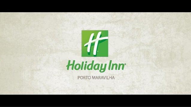 HOTEL HOLIDAY INN PORTO MARAVILHA Rio de Janeiro, 30 de setembro de 2014
