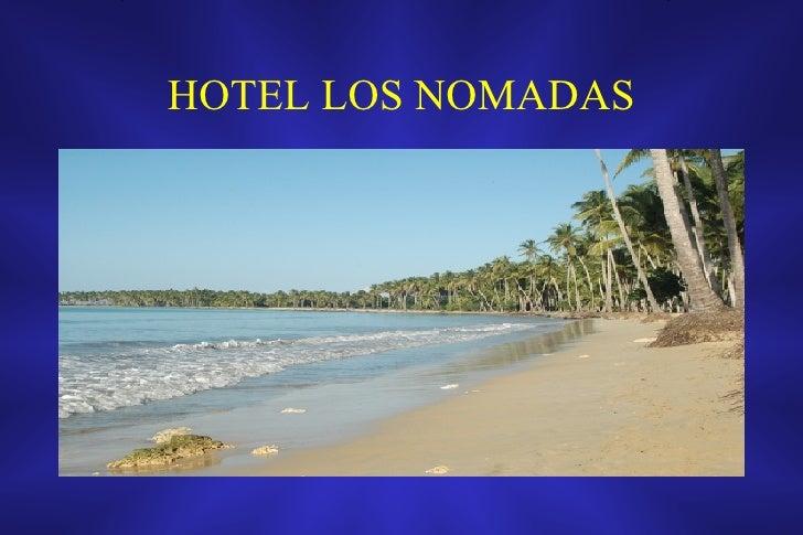 HOTEL LOS NOMADAS
