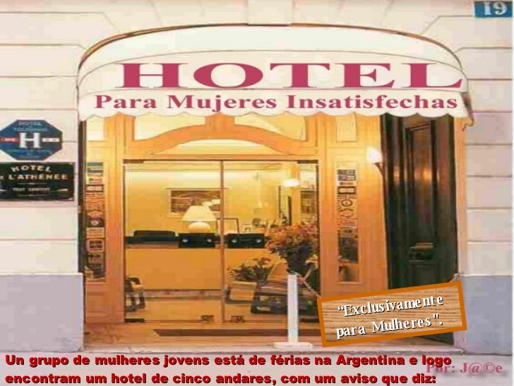 Un grupo de mulheres jovens está de férias na Argentina e logo encontram um hotel de cinco andares, com um aviso que diz: ...