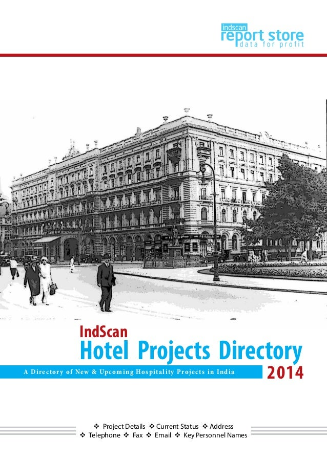  Project Details  Current Status  Address  Telephone  Fax  Email  Key Personnel Names IndScan Hotel Projects Direct...